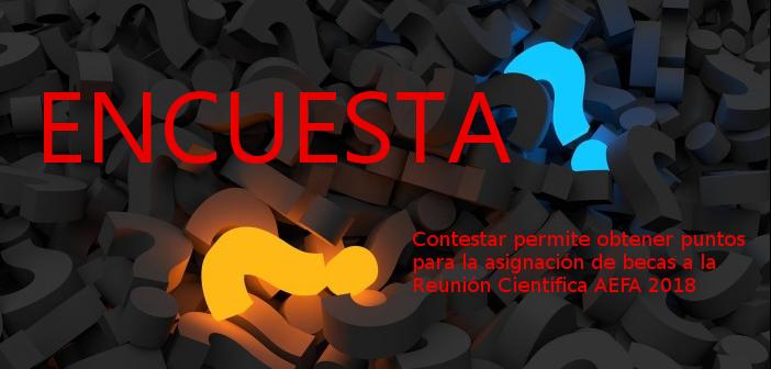 ENCUESTA REUNIÓN CIENTÍFICA AEFA 2018.