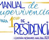 MANUAL DE SUPERVIVENCIA PARA 1ero DE RESIDENCIA